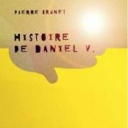 Histoire de Daniel V.