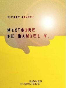 "Pierre Brunet, ""Histoire de Daniel V."""
