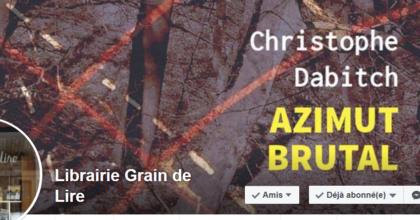 Le 12 avril, Christophe Dabitch à Lalinde, chez Grain de lire
