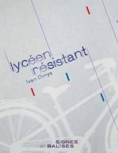 """Ivan Denys, """"Lycéen résistant"""""""