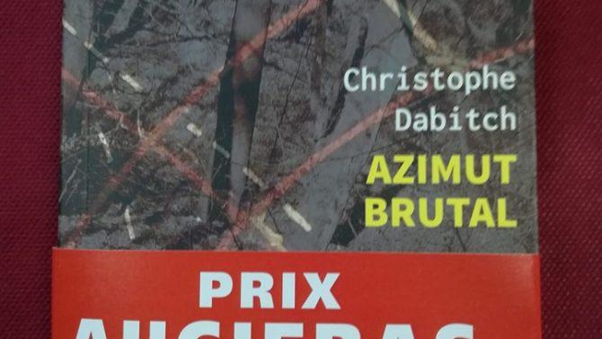 """Le prix Augiéras pour """"Azimut brutal - 45e parallèle nord"""" de Christophe Dabitch"""
